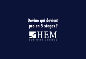 Les Stages à HEM - Fais comme moi, fais le bon choix !