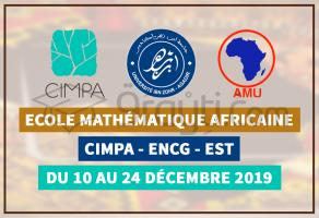 Première Ecole Mathématique Africaine à Agadir : du 10 au 24 Décembre 2019
