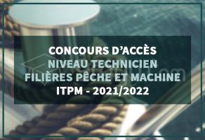 Sélection sur dossier : Niveau Technicien aux Instituts de Technologie des Pêches Maritimes (ITPM) 2021-2022