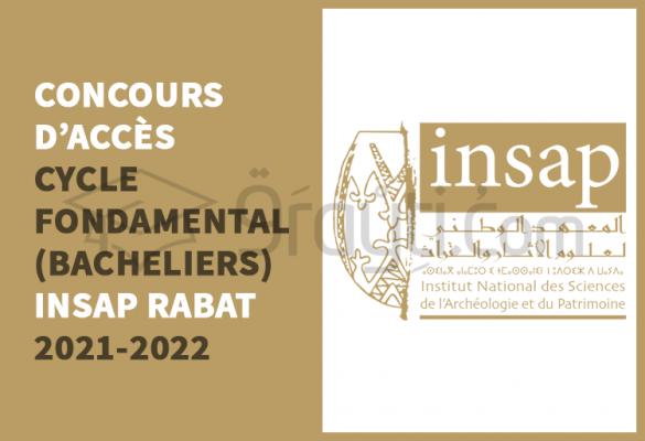 Concours d'accès au cycle fondamental de l'INSAP Rabat 2021-2022